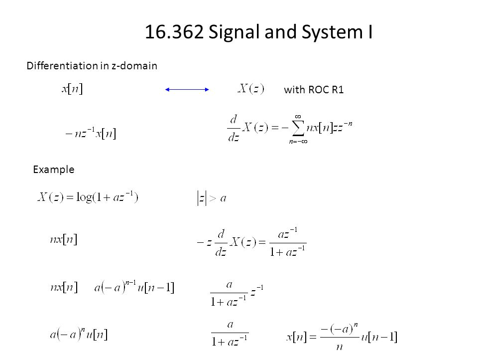 16.362 Signal and System I Differentiation in z-domain with ROC R1 Example
