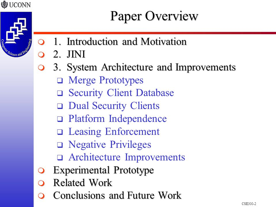 CSE300-2 Paper Overview  1. Introduction and Motivation  2.