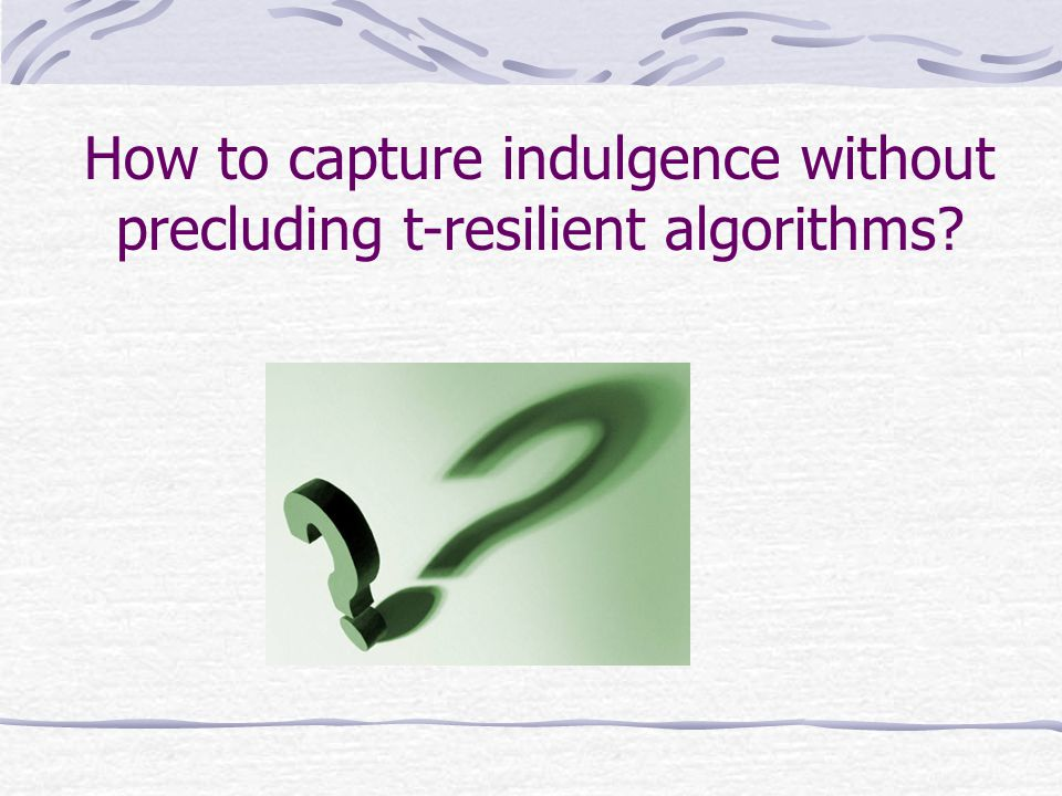 How to capture indulgence without precluding t-resilient algorithms