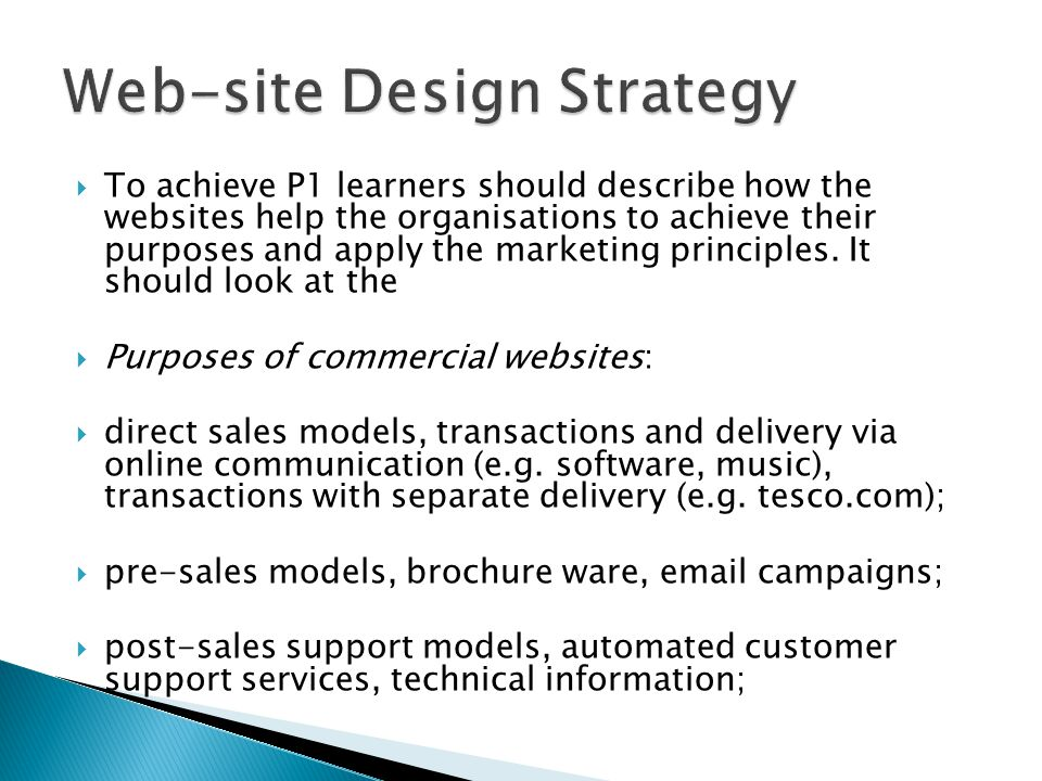  To achieve P1 learners should describe how the websites help the organisations to achieve their purposes and apply the marketing principles.