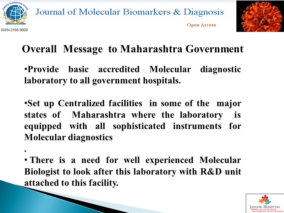 Overall Message to Maharashtra Government Provide basic accredited Molecular diagnostic laboratory to all government hospitals.