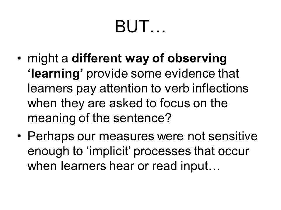 Conclusions Problem 1: Affective activities, alone, or with Ref activities, did not help learning -ed .