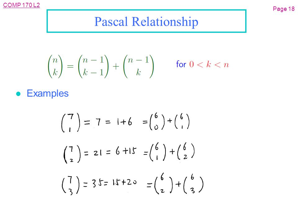 COMP 170 L2 Page 18 Pascal Relationship l Examples