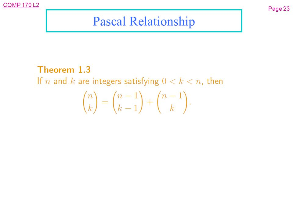 COMP 170 L2 Page 23 Pascal Relationship