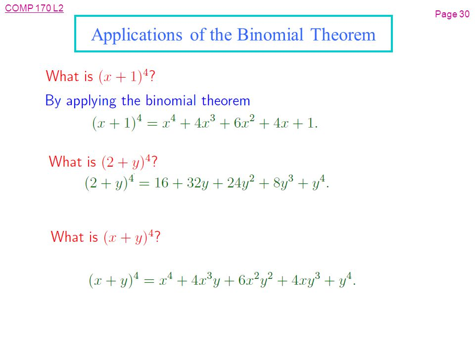 COMP 170 L2 Page 30 Applications of the Binomial Theorem