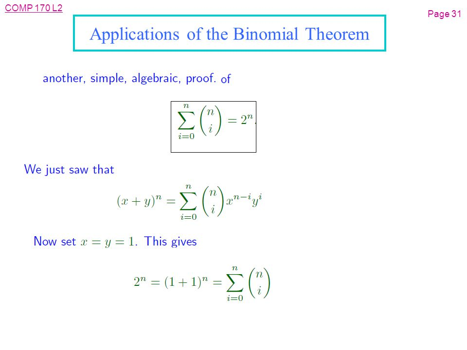 COMP 170 L2 Page 31 Applications of the Binomial Theorem