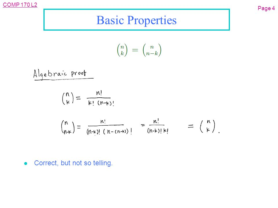 COMP 170 L2 Page 4 Basic Properties l Correct, but not so telling.