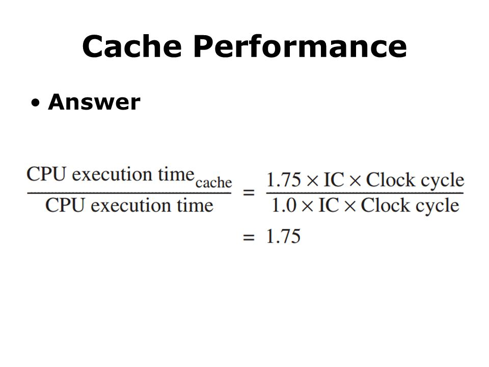 Cache Performance Answer