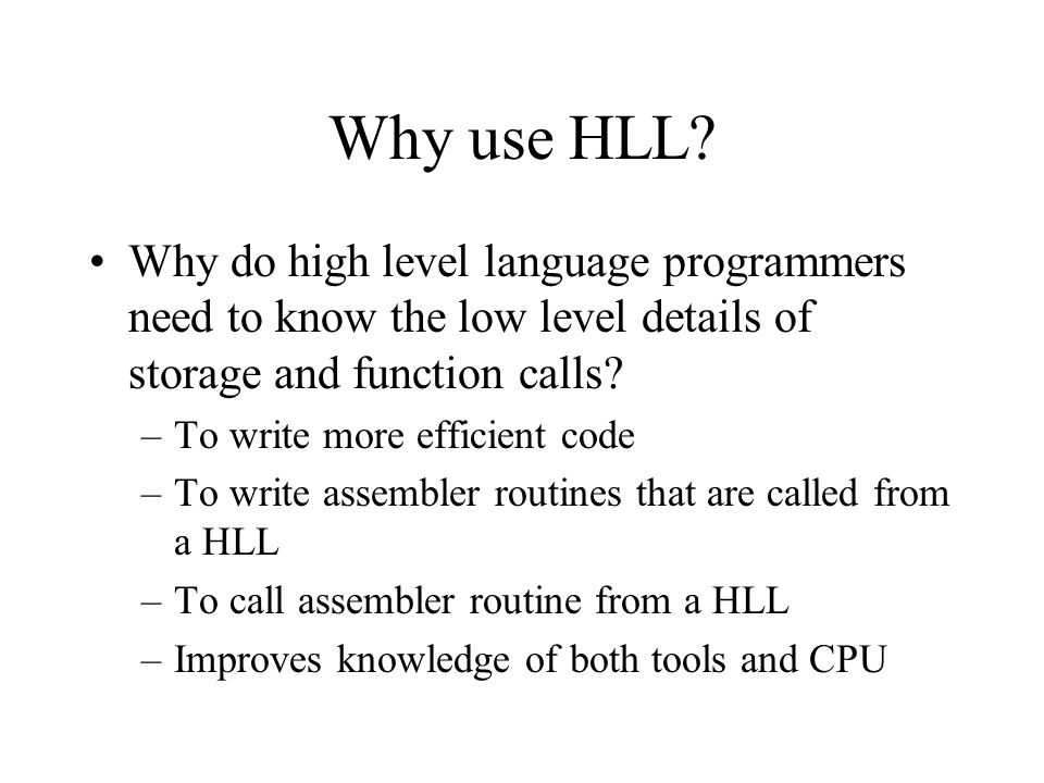 Why use HLL.