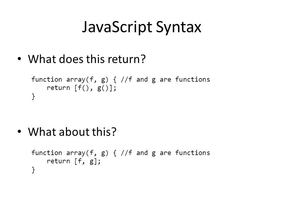 JavaScript Syntax What does this return. What about this.