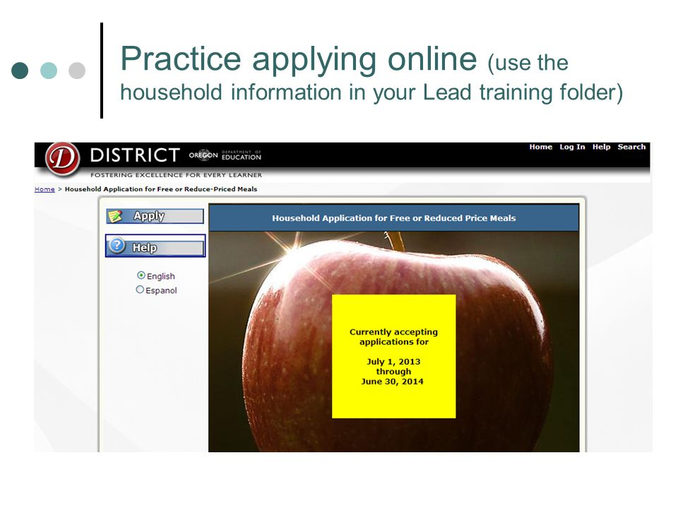 Practice applying online (use the household information in your Lead training folder)