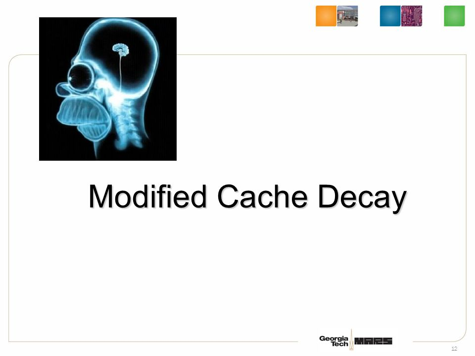 12 Modified Cache Decay