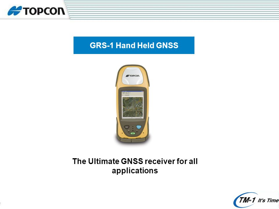 GRS-1 Hand Held GNSS The Ultimate GNSS receiver for all applications