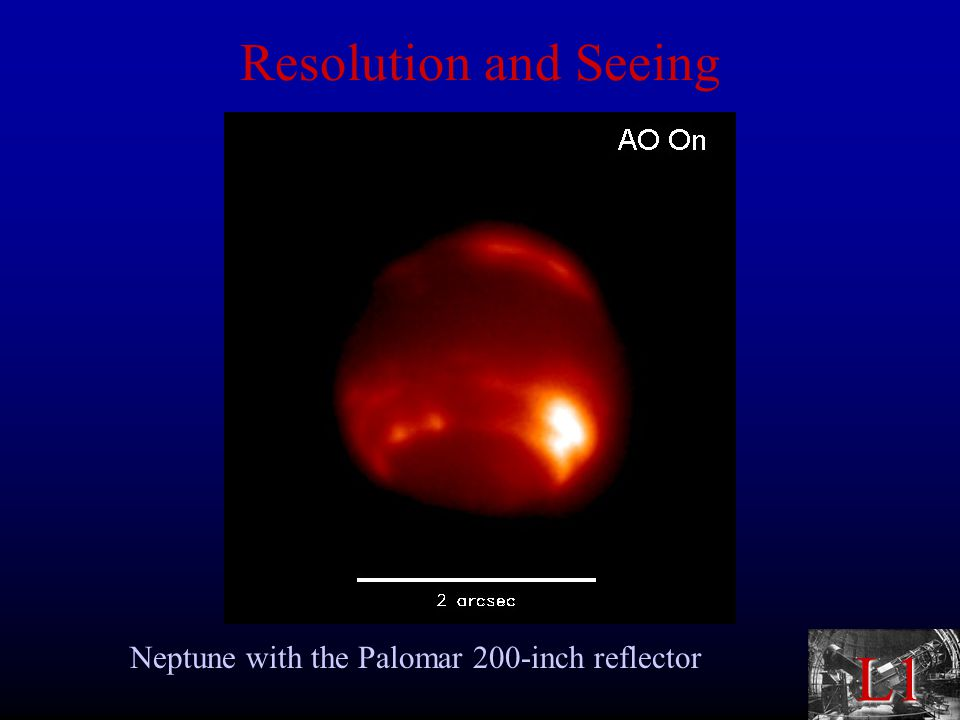 L1 Resolution and Seeing Neptune with the Palomar 200-inch reflector