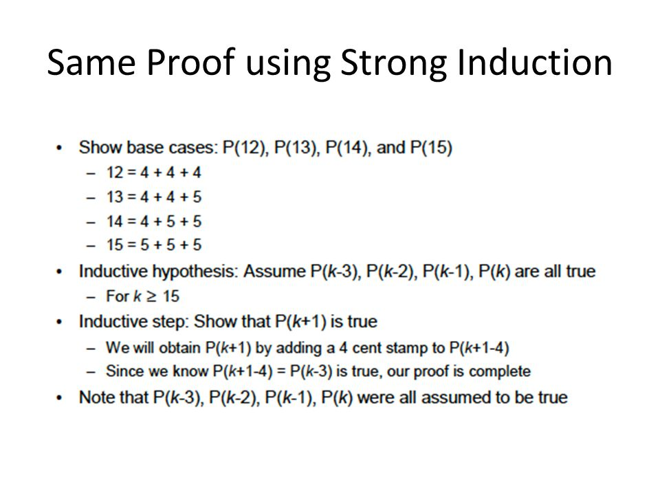 Same Proof using Strong Induction