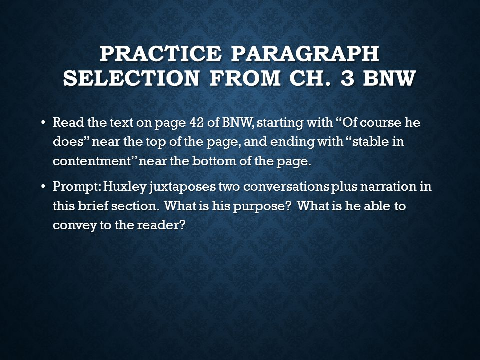PRACTICE PARAGRAPH SELECTION FROM CH.