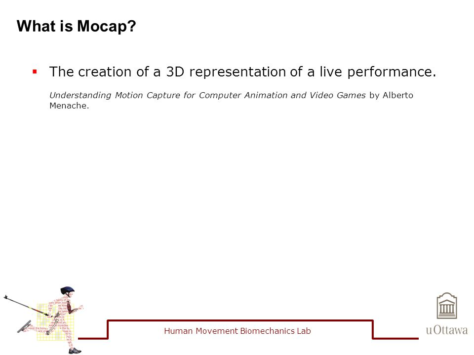MOTION CAPTURE IN LIFE SCIENCES Mario Lamontagne  - ppt download