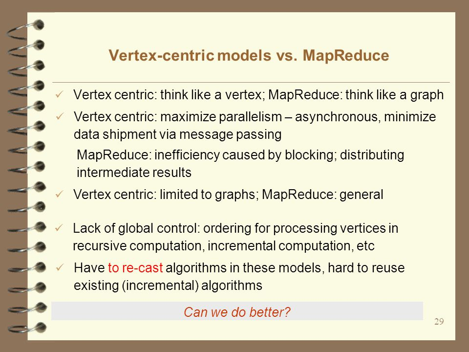 29 Vertex-centric models vs.