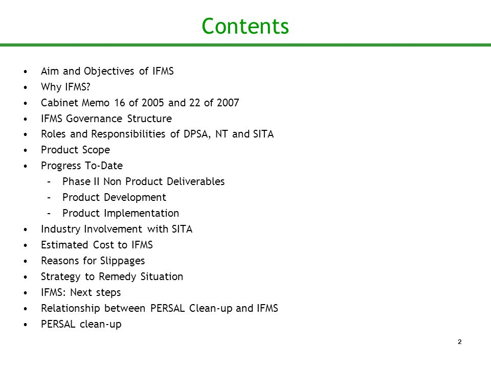 Contents Aim and Objectives of IFMS Why IFMS.