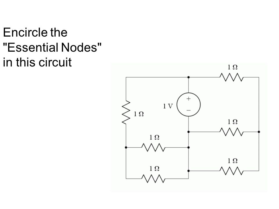 Encircle the Essential Nodes in this circuit