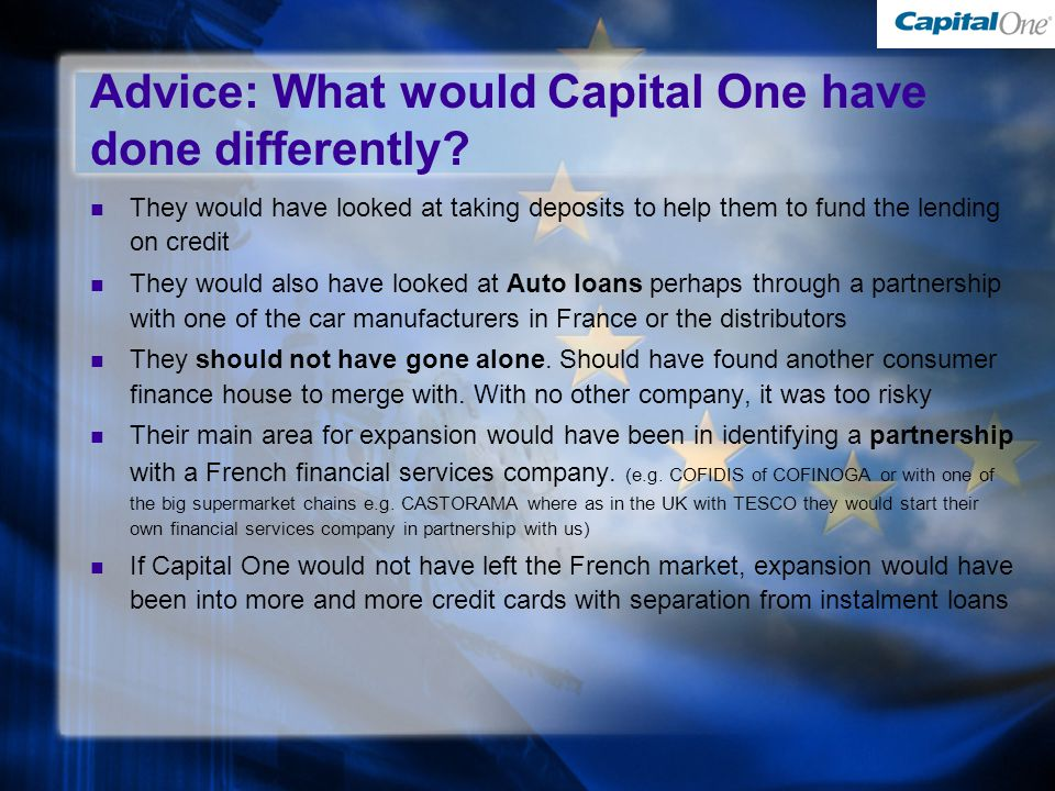 Advice: What would Capital One have done differently.
