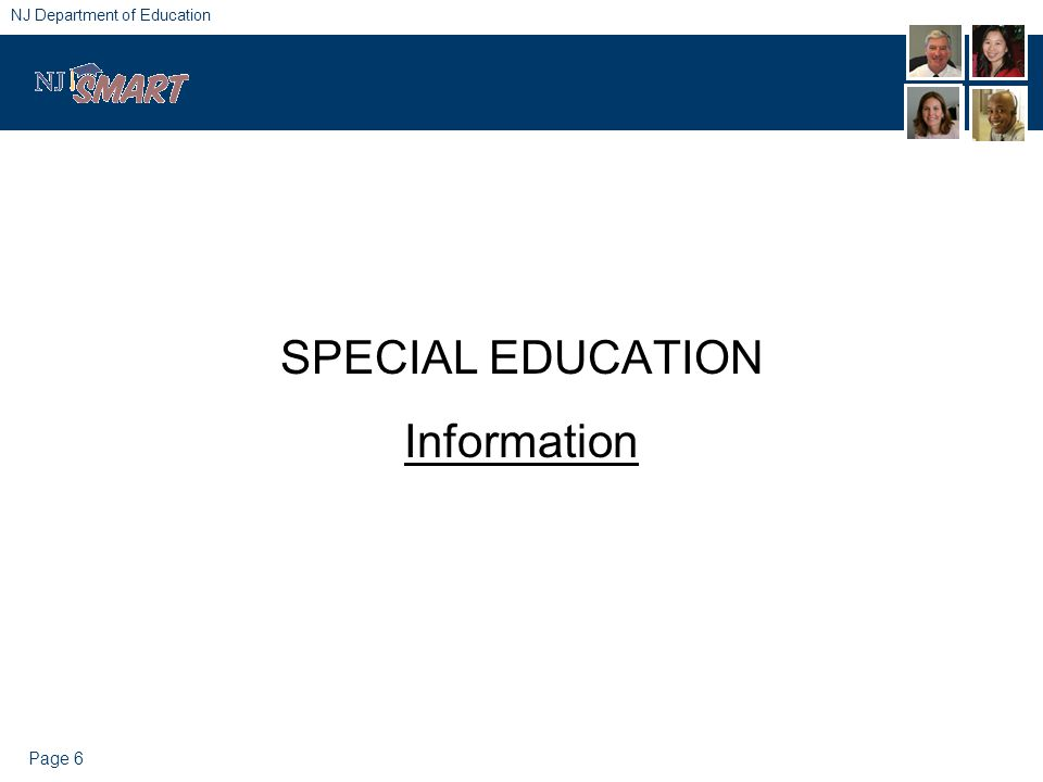 Page 6 NJ Department of Education SPECIAL EDUCATION Information