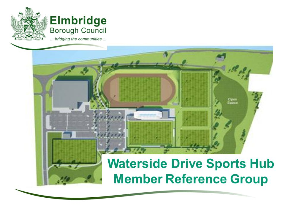 Waterside Drive Sports Hub Member Reference Group