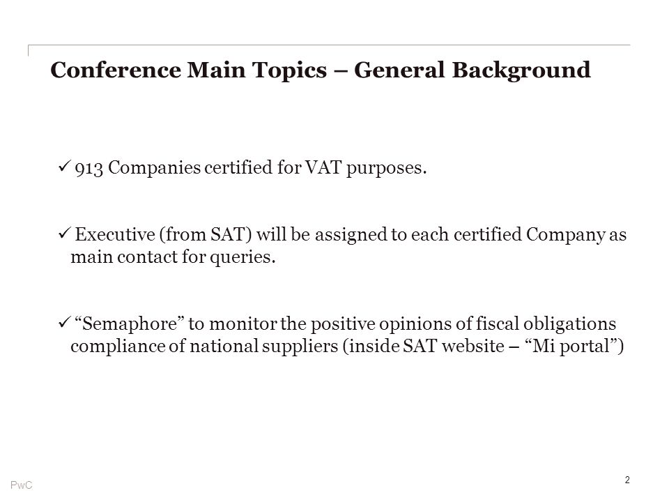 PwC 913 Companies certified for VAT purposes.