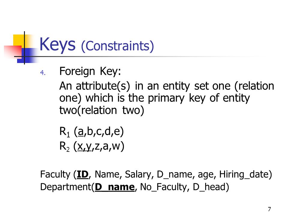 7 Keys (Constraints) 4.