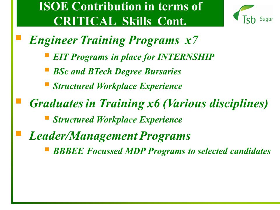 ISOE Contribution in terms of CRITICAL Skills Cont.