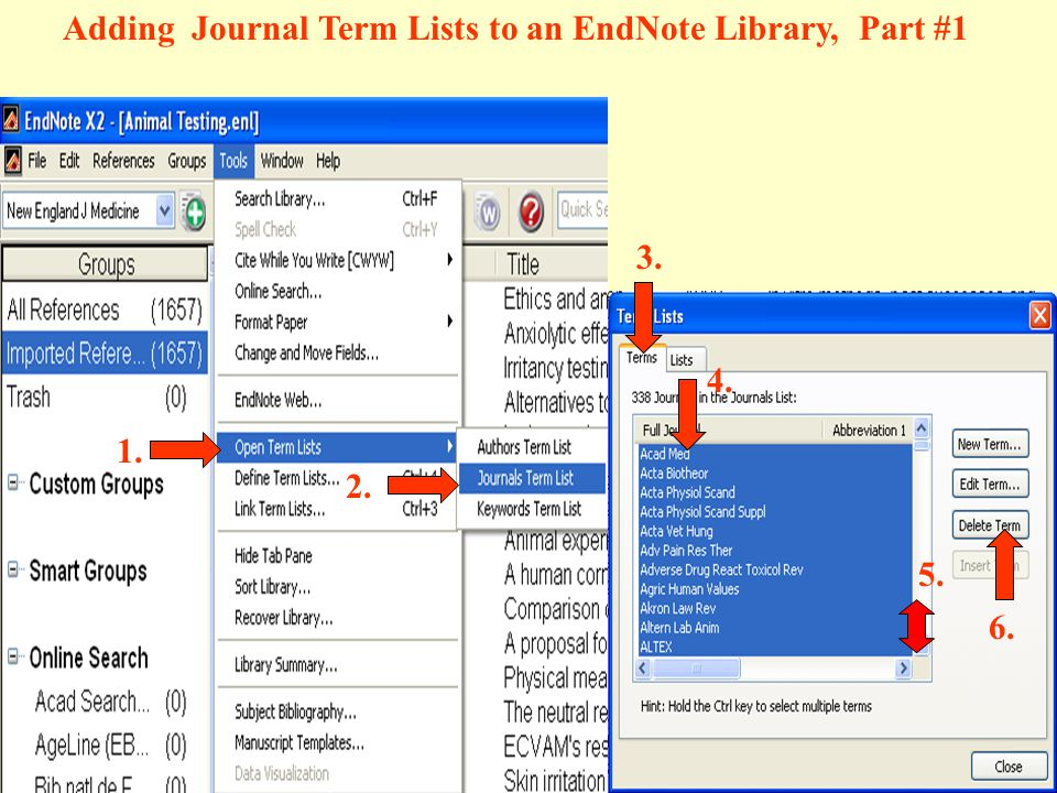 Adding Journal Term Lists to an EndNote Library, Part #1 1. 2. 3. 4. 5. 6.