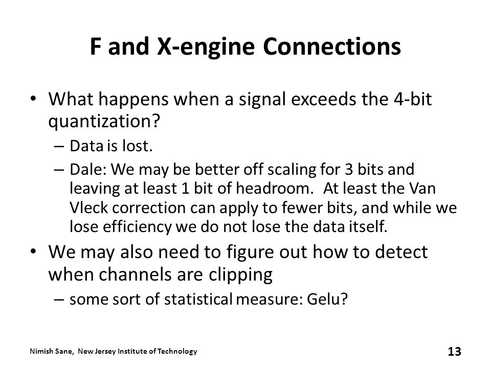 F and X-engine Connections What happens when a signal exceeds the 4-bit quantization.