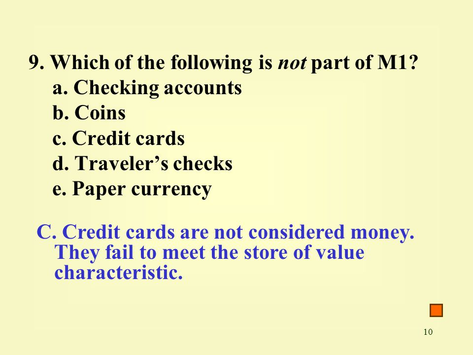 10 9. Which of the following is not part of M1. a.