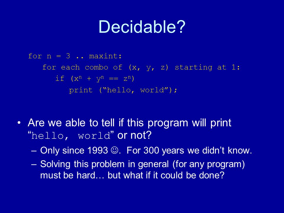 Decidable. for n = 3..