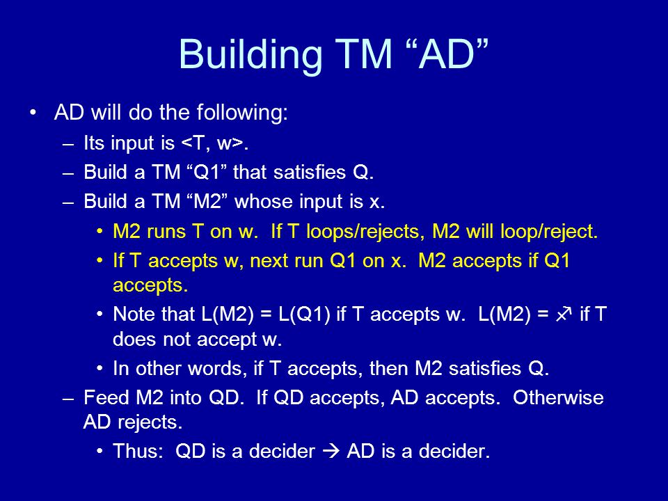 Building TM AD AD will do the following: –Its input is.