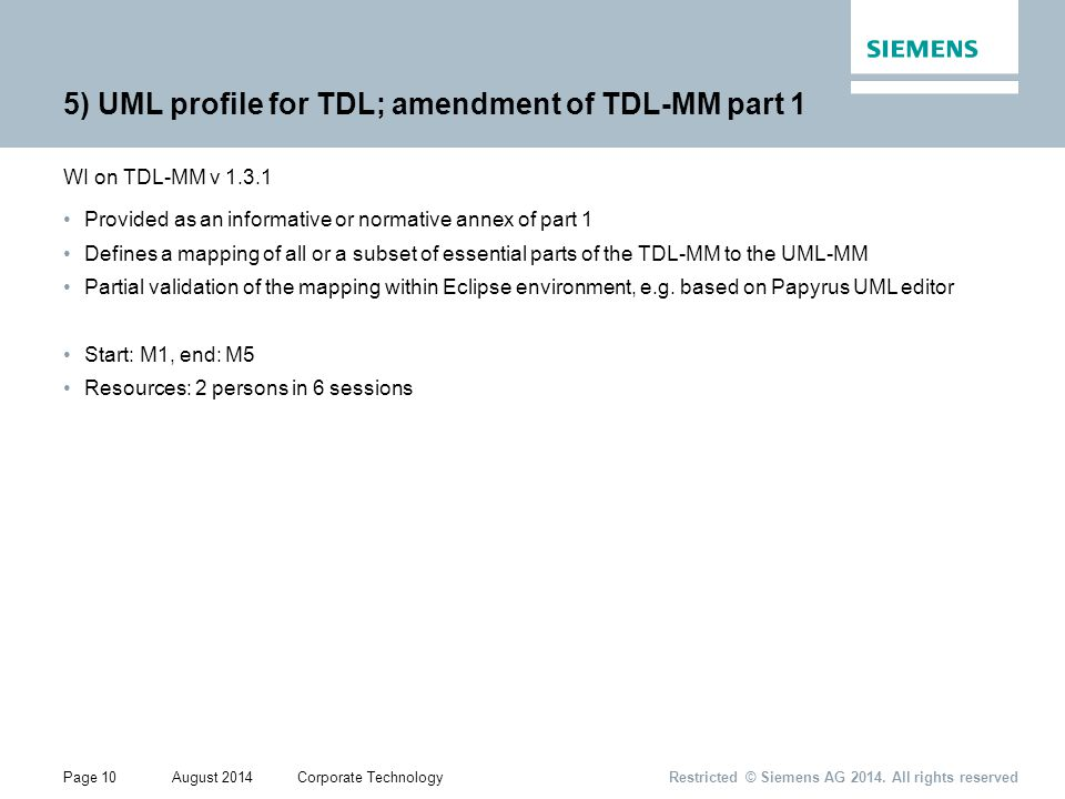 Page 10August 2014Corporate Technology Restricted © Siemens AG 2014.