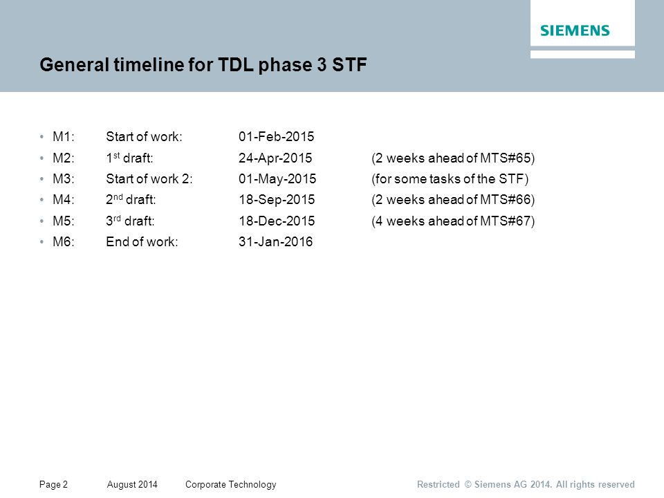 Page 2August 2014Corporate Technology Restricted © Siemens AG 2014.