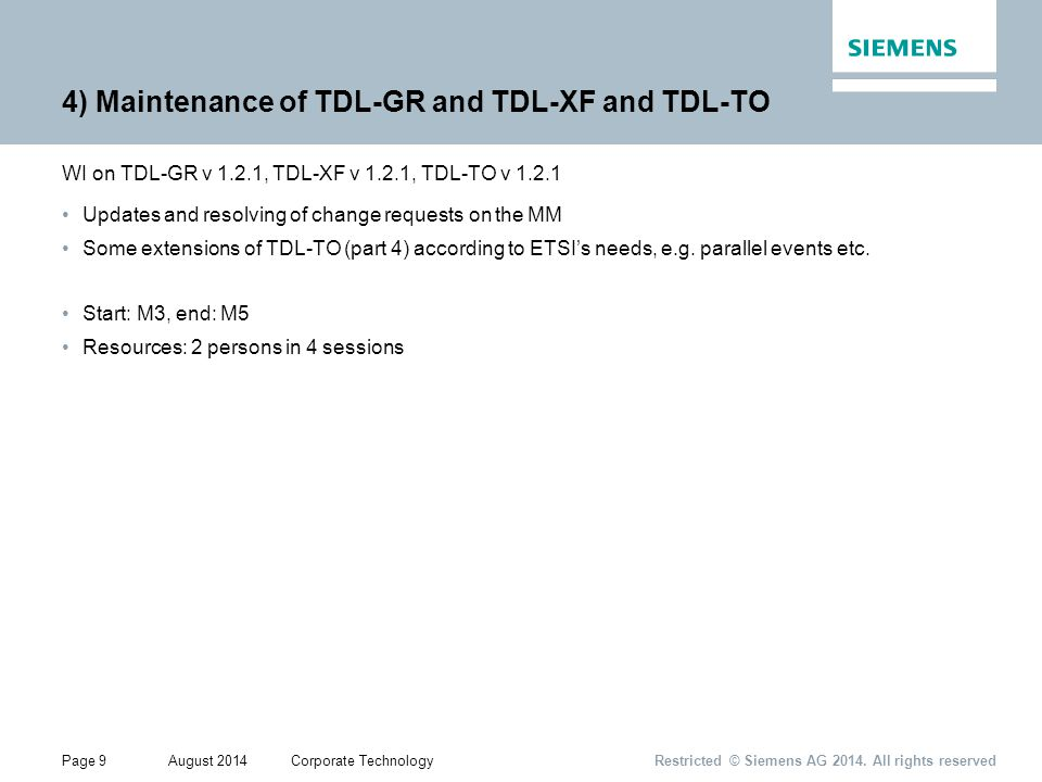 Page 9August 2014Corporate Technology Restricted © Siemens AG 2014.