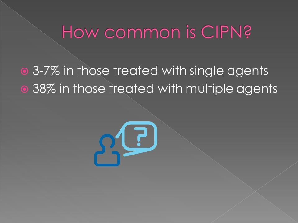  3-7% in those treated with single agents  38% in those treated with multiple agents