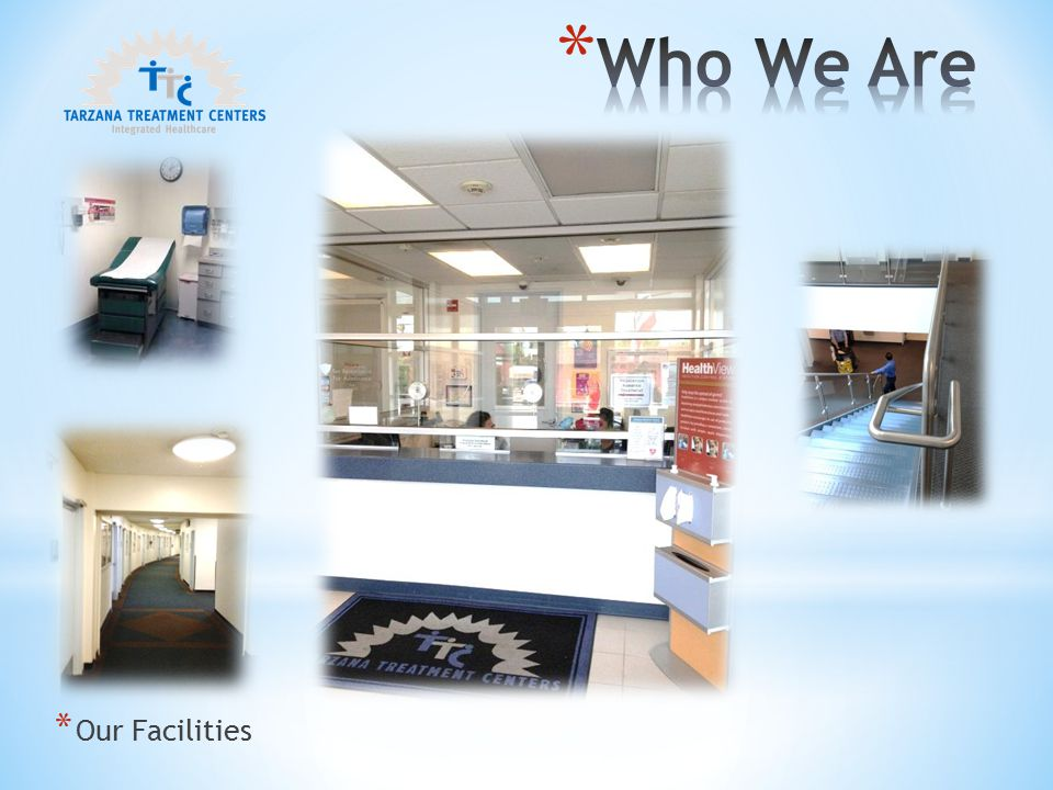 * Our Facilities