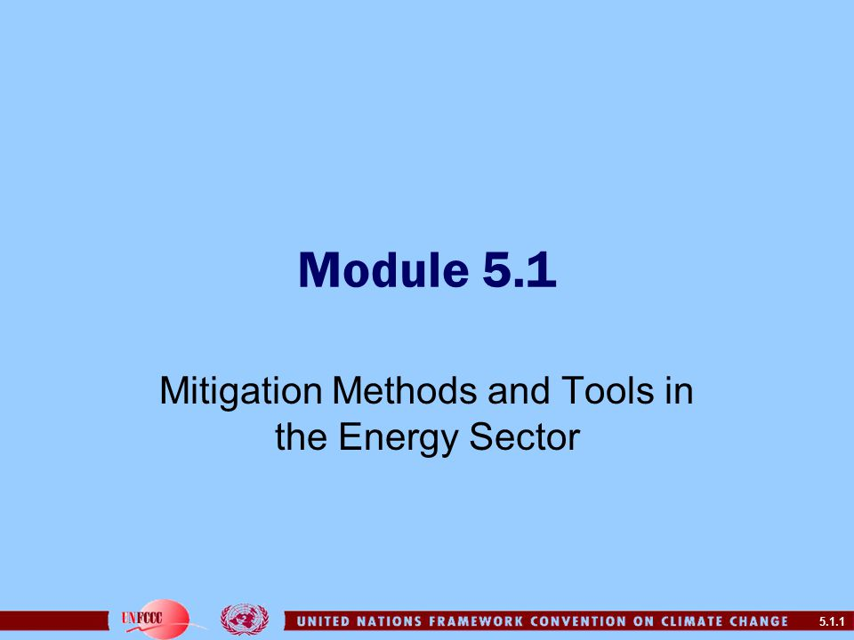 5.1.1 Module 5.1 Mitigation Methods and Tools in the Energy Sector