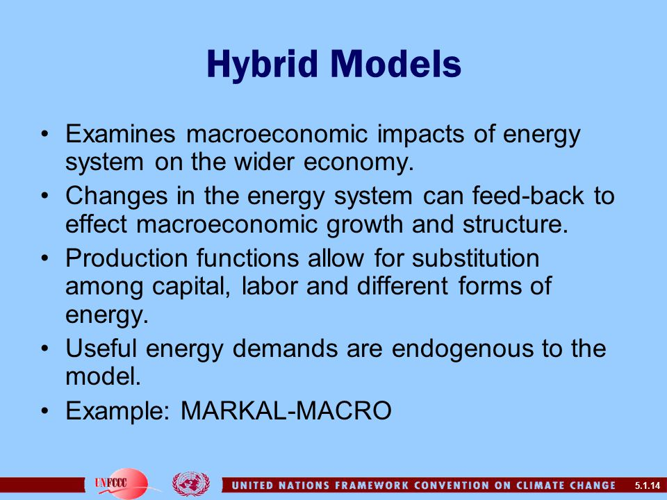 5.1.14 Hybrid Models Examines macroeconomic impacts of energy system on the wider economy.