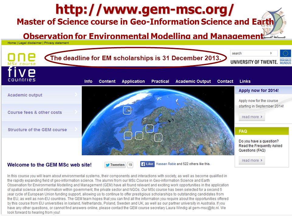 http://www.gem-msc.org/ http://www.gem-msc.org/ Master of Science course in Geo-Information Science and Earth Observation for Environmental Modelling and Management 16 April 201510Prof.