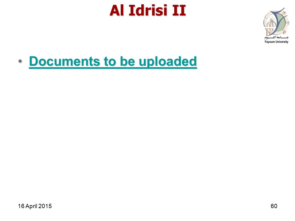 Al Idrisi II Documents to be uploadedDocuments to be uploadedDocuments to be uploadedDocuments to be uploaded 16 April 201560