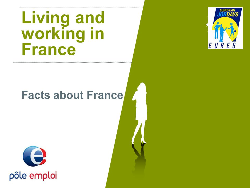 Living and working in France Facts about France