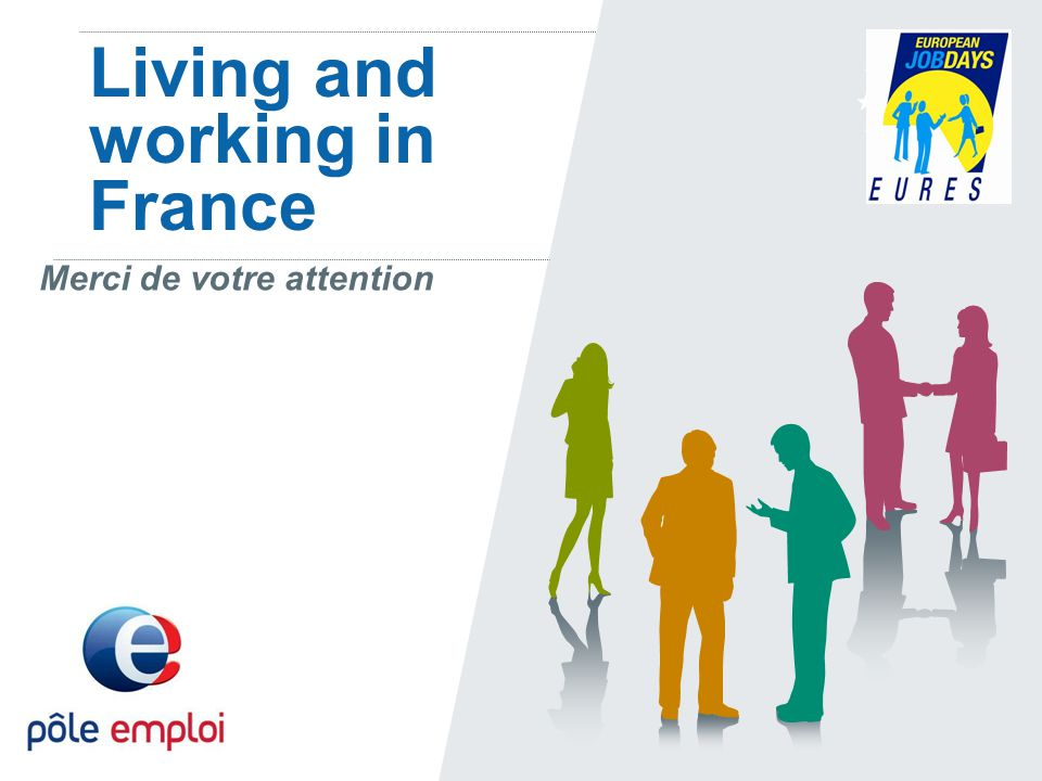 Living and working in France Merci de votre attention