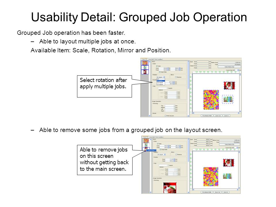 Usability Detail: Grouped Job Operation Grouped Job operation has been faster.