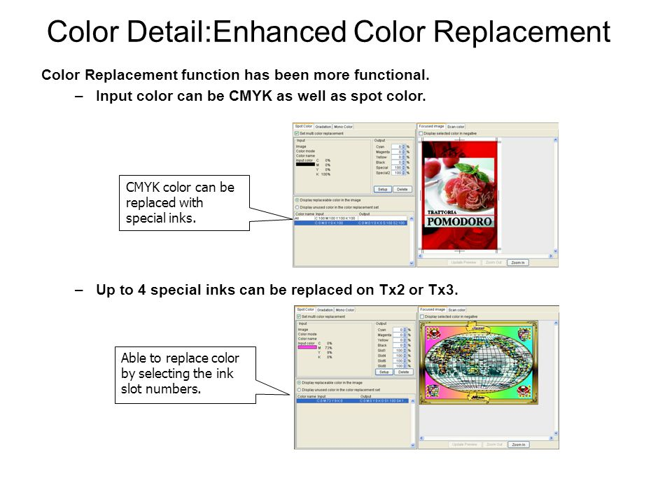 Color Detail:Enhanced Color Replacement Color Replacement function has been more functional.