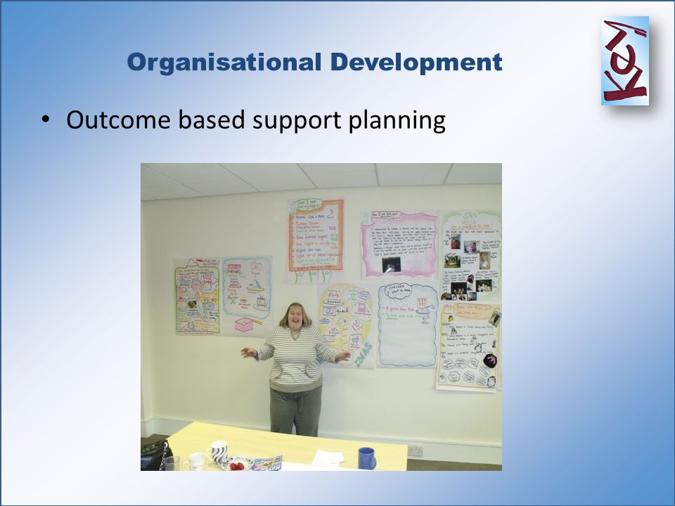 Organisational Development Outcome based support planning