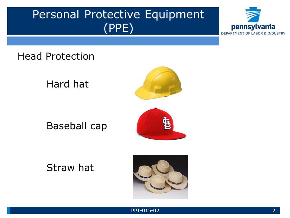 Personal Protective Equipment (PPE) Head Protection Hard hat Baseball cap Straw hat 2PPT-015-02